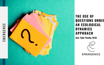 The Use of Questions Under an Ecological Dynamics Approach